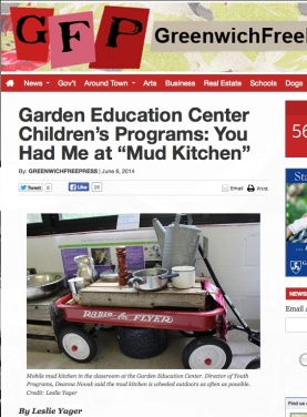"Garden Education Center Children's Programs: You Had Me at ""Mud Kitchen"" By: greenwichfreepress 